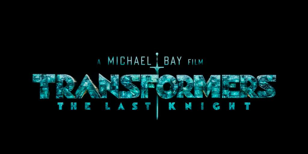 "Trailer: ""Transformers - The Last Knight"""